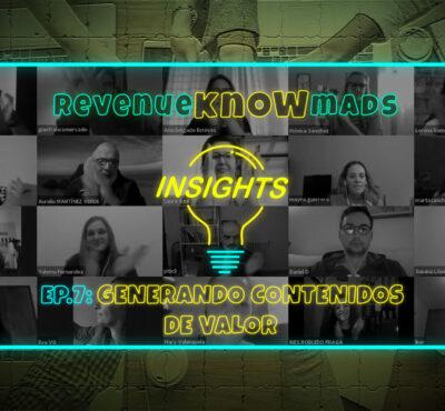 RKM INSIGHTS Ep.7: Generando contenidos de valor
