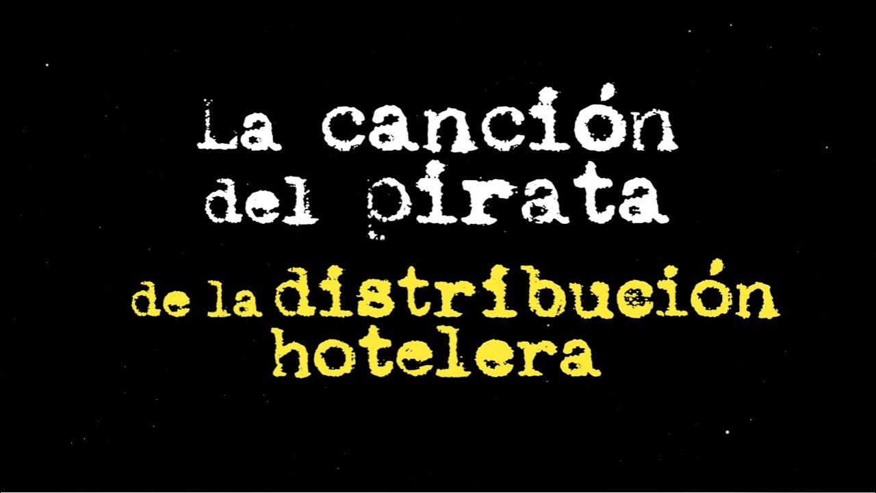 La canción del pirata de la distribución hotelera