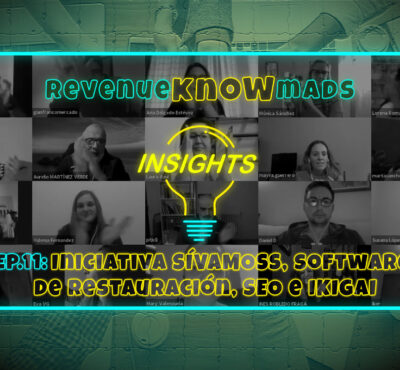 RKM INSIGHTS Ep.11: Iniciativa SÍVAMOSS, software de restauración, SEO e IKIGAI.