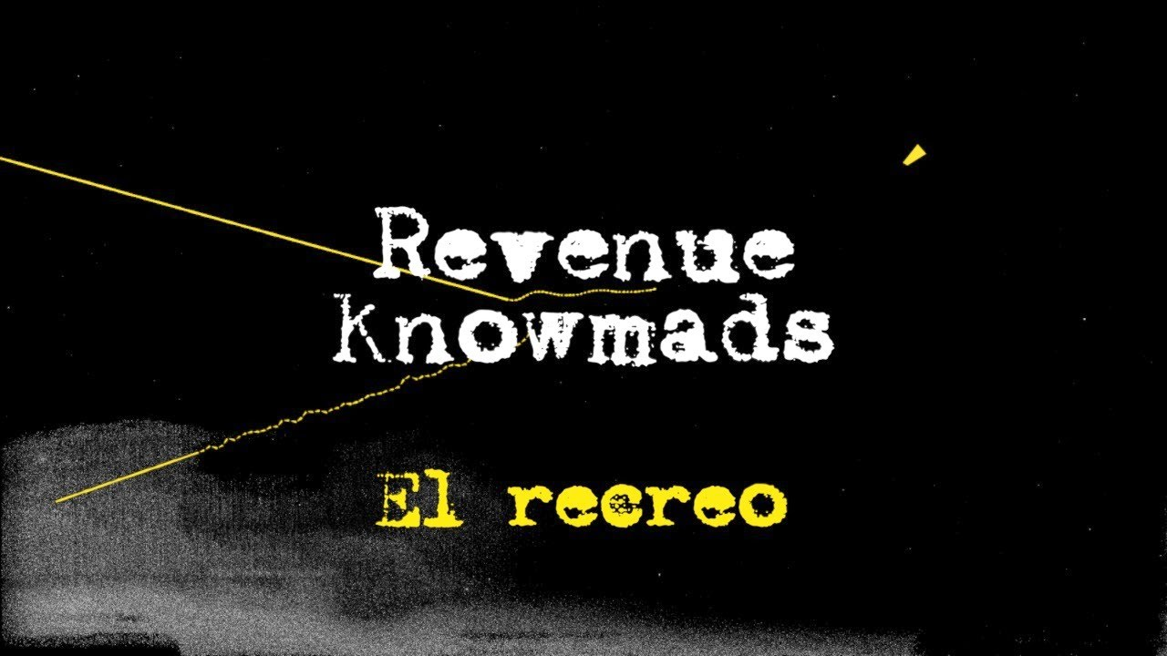RevenueKnowmads: el recreo