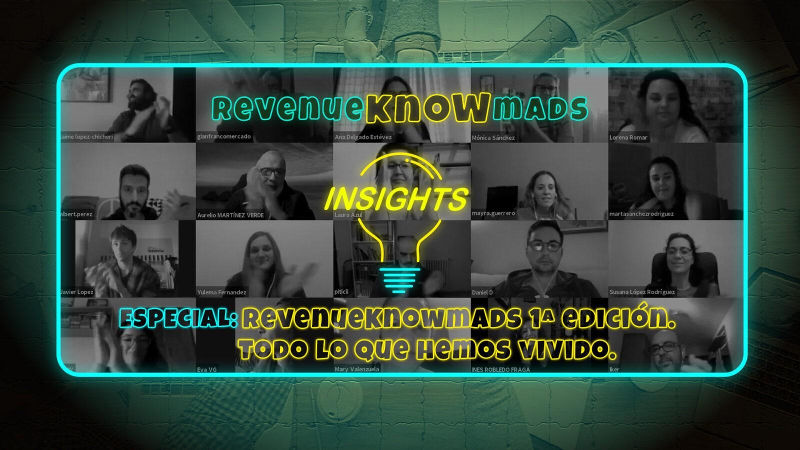 RevenueKnowmads Insights - Especial 1ª ed. Todo lo que hemos vivido