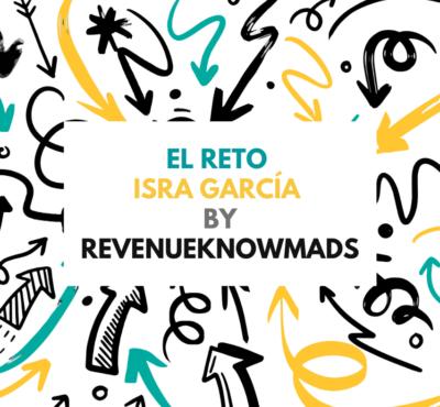 Primera edición del reto Isra García by RevenueKnowmads