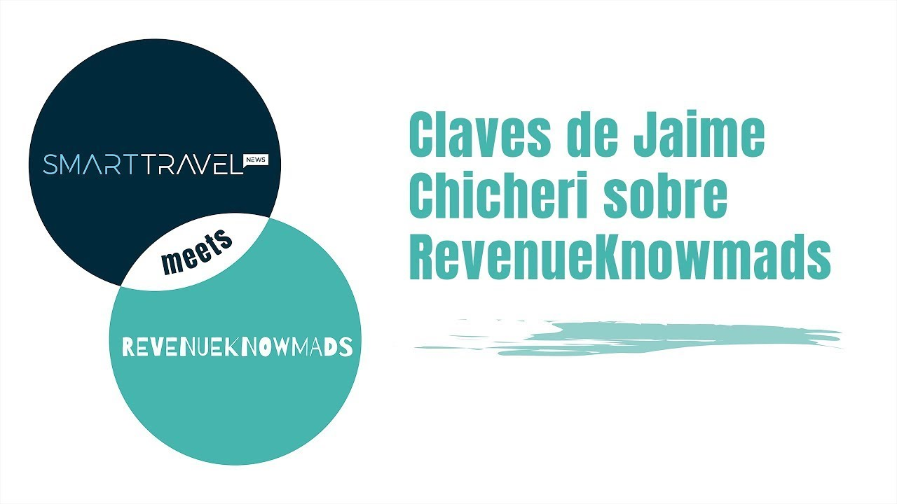 Claves de Jaime Chicheri sobre RevenueKnowmads