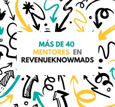 Más de 40 mentores han formado a los RevenueKnowmads