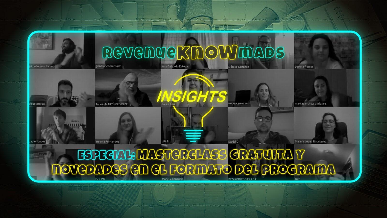 ESPECIAL RKM INSIGHTS: Masterclass gratuita y novedades en el formato del programa