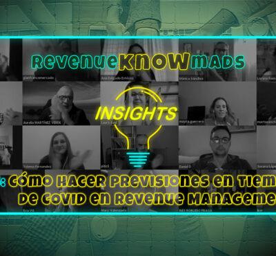 RKM INSIGHTS Ep. 35: Nuevas formas de realizar previsiones en tiempos de COVID en tu estrategia de Revenue Management