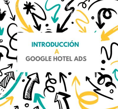 Introducción a Google Hotel Ads