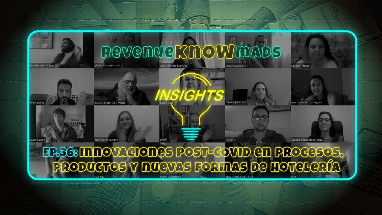 Innovaciones Post-COVID en procesos, productos y nuevas formas de hotelería.